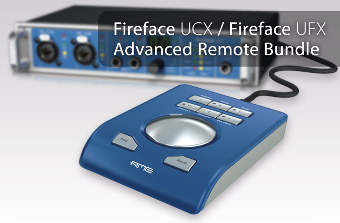 Fireface UCX/UFX Advanced Remoteバンドル